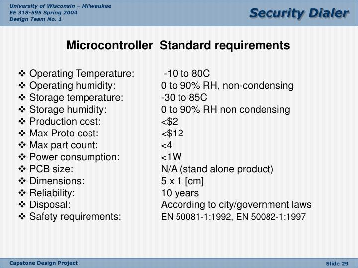 Microcontroller  Standard requirements