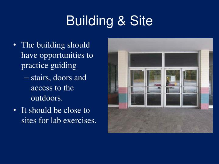 Building & Site