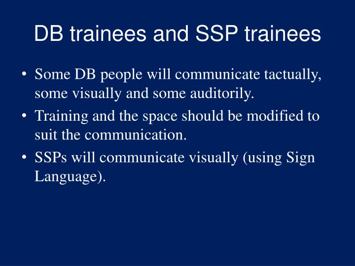 DB trainees and SSP trainees
