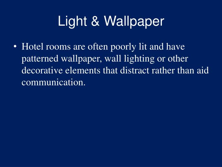 Light & Wallpaper