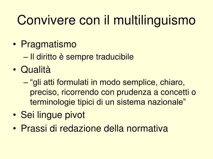 Convivere con il multilinguismo