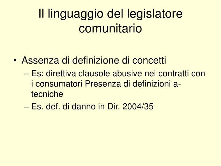 Il linguaggio del legislatore comunitario