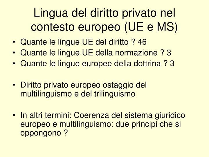 Lingua del diritto privato nel contesto europeo (UE e MS)