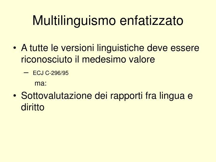 Multilinguismo enfatizzato