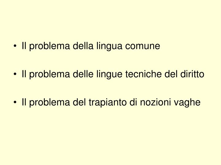 Il problema della lingua comune