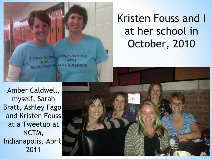 Kristen Fouss and I at her school in October, 2010