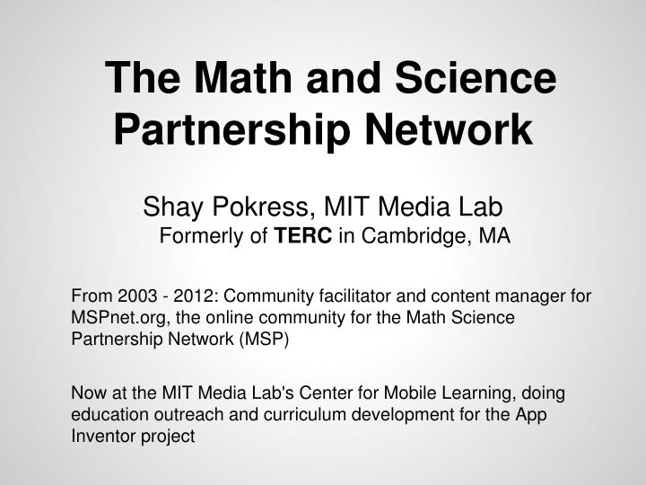 The Math and Science Partnership Network
