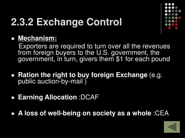 2.3.2 Exchange Control
