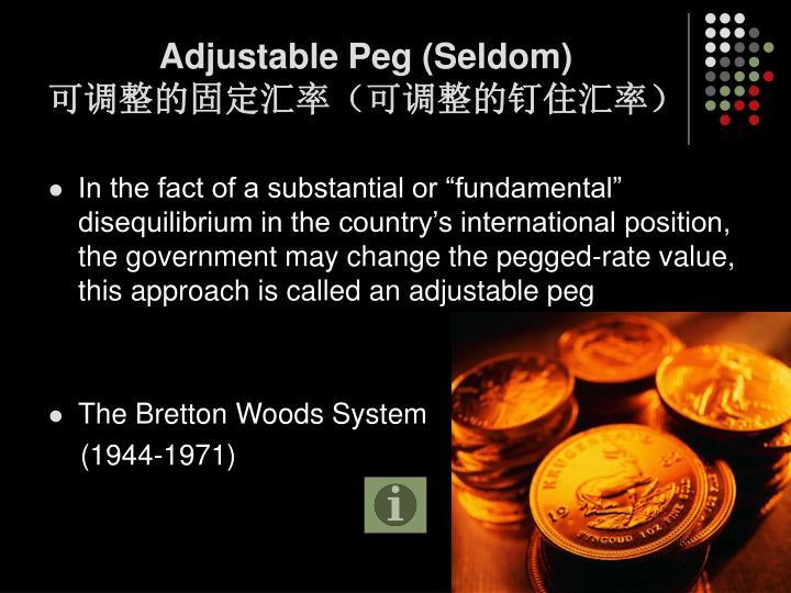 Adjustable Peg (Seldom)