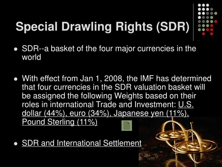 Special Drawling Rights (SDR)