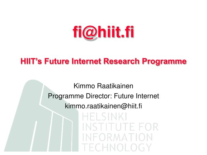 Fi@hiit fi hiit s future internet research programme