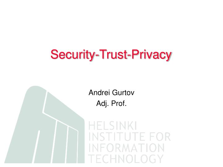 Security-Trust-Privacy