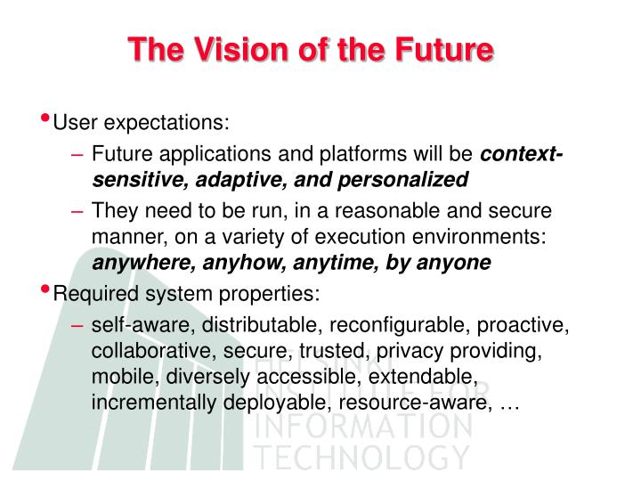 The vision of the future