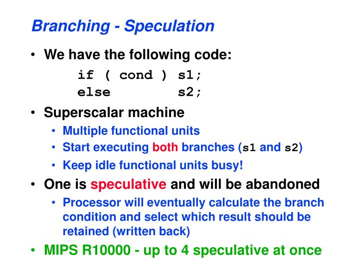 Branching - Speculation