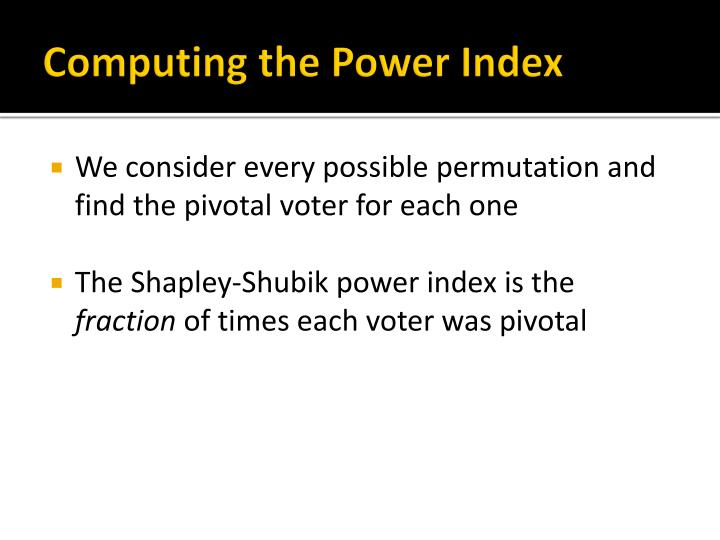 Computing the Power Index