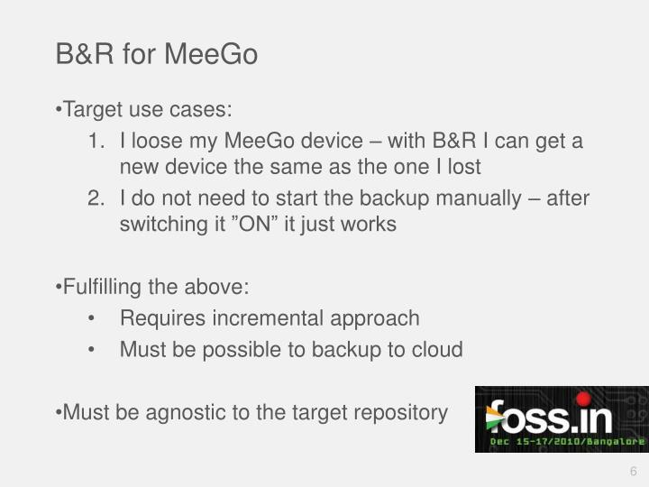 B&R for MeeGo