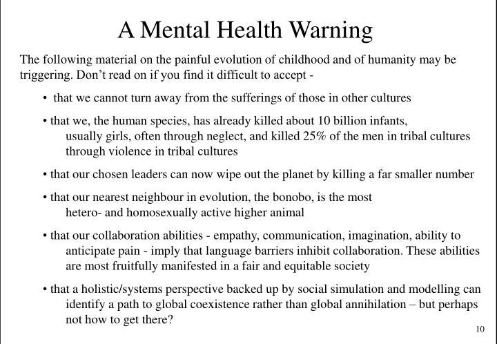 A Mental Health Warning
