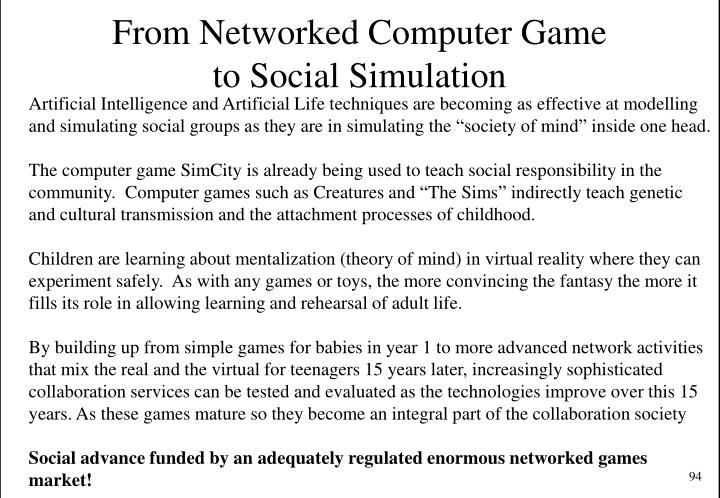 From Networked Computer Game