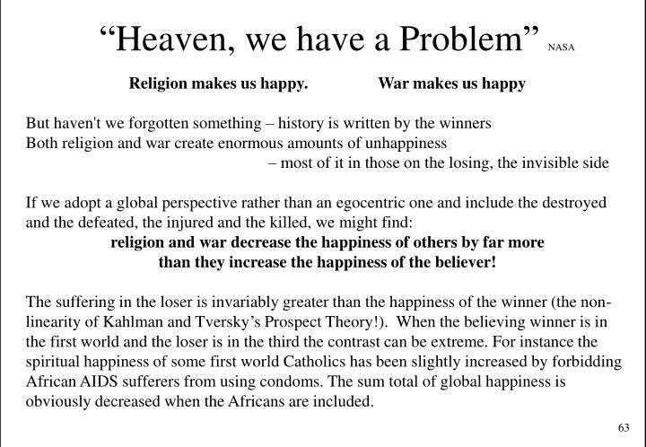 """Heaven, we have a Problem"""
