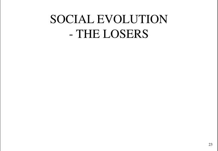 SOCIAL EVOLUTION