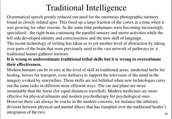 Traditional Intelligence