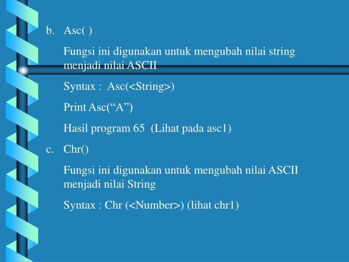 Asc( )