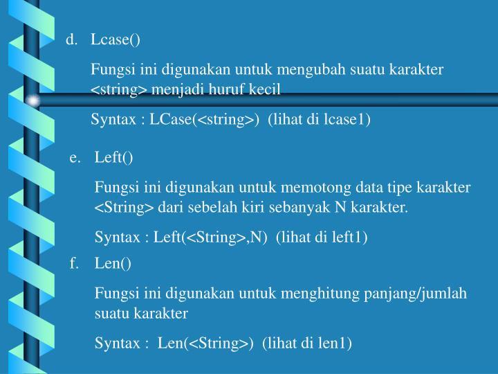 Lcase()