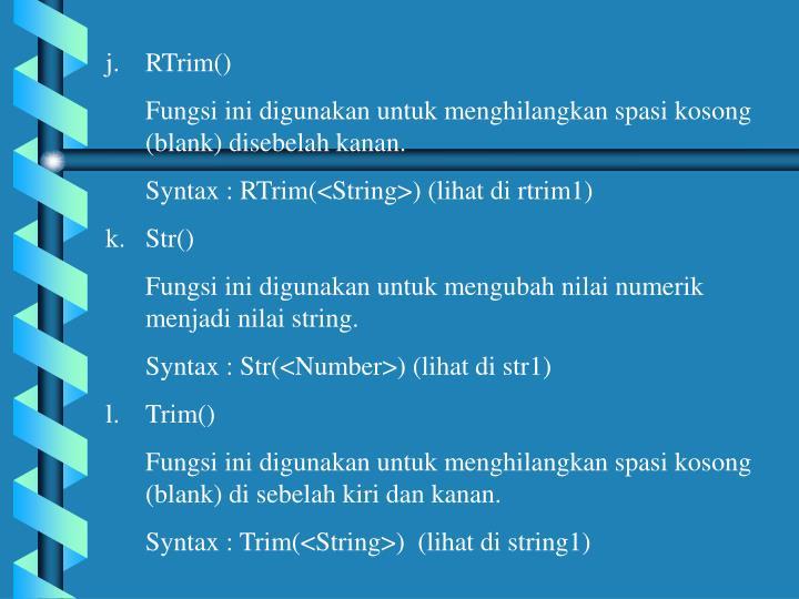 RTrim()