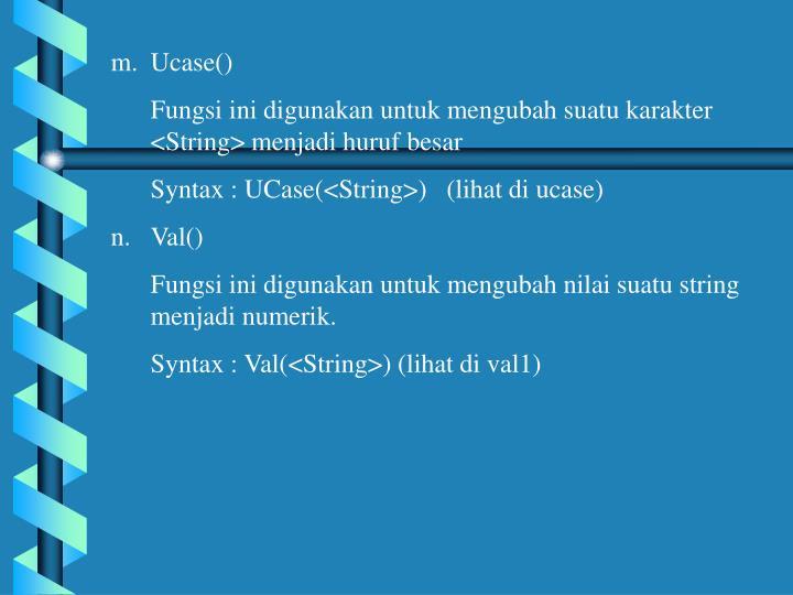 Ucase()