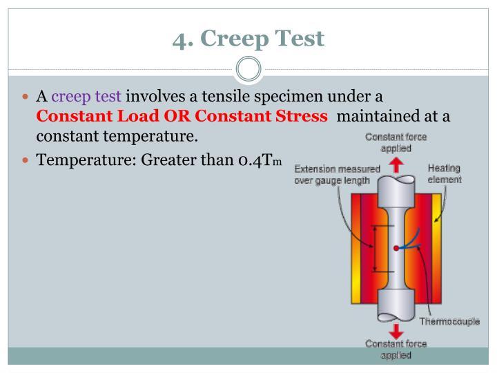 4. Creep Test