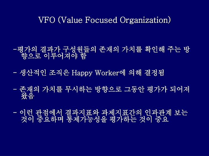 VFO (Value Focused Organization)