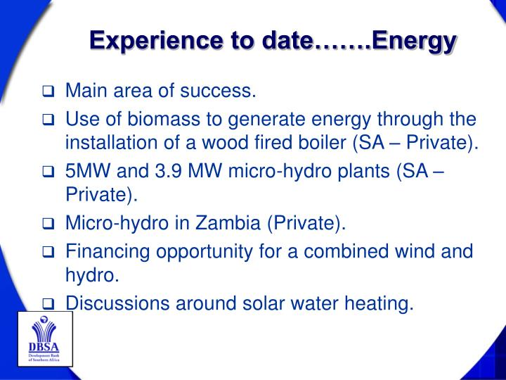 Experience to date…….Energy