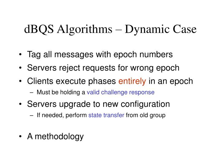 dBQS Algorithms – Dynamic Case
