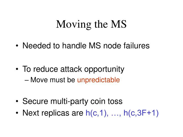 Moving the MS