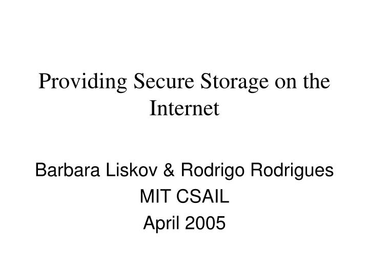Providing secure storage on the internet