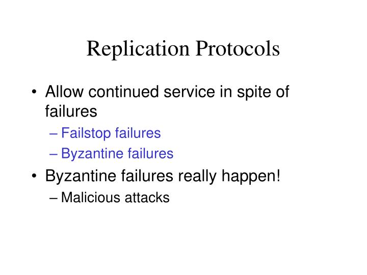 Replication Protocols