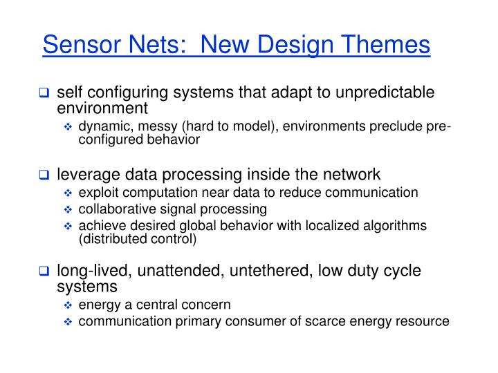 Sensor Nets:  New Design Themes