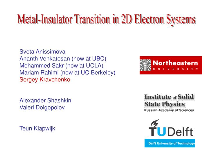Metal-Insulator Transition in 2D Electron Systems