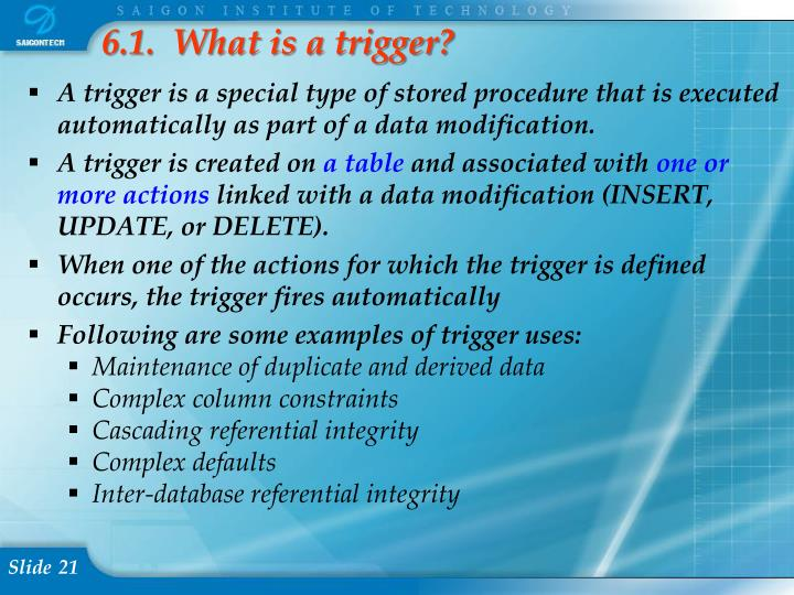 6.1.  What is a trigger?