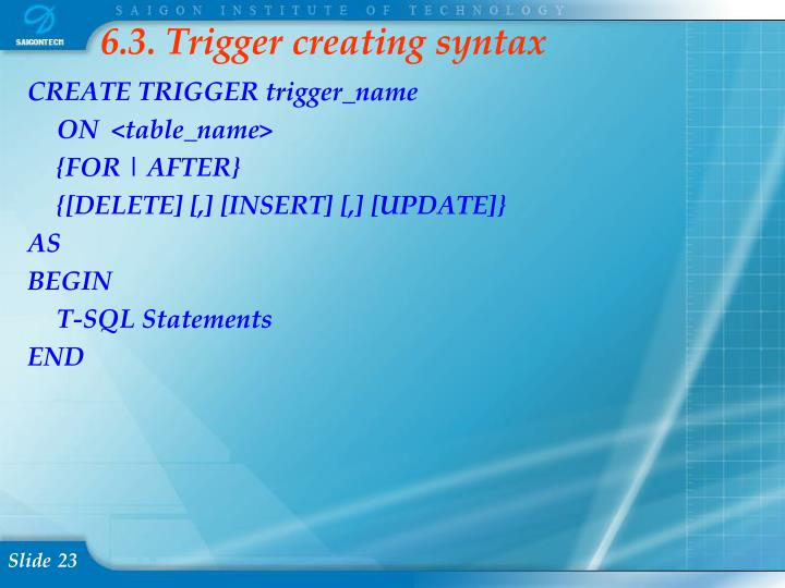 6.3. Trigger creating syntax