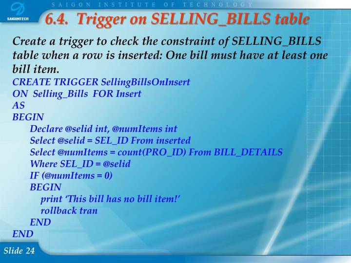 6.4.  Trigger on SELLING_BILLS table