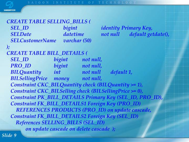 CREATE TABLE SELLING_BILLS (