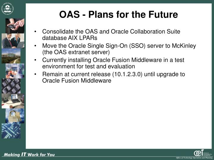 OAS - Plans for the Future
