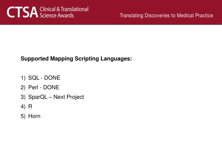 Supported Mapping Scripting Languages: