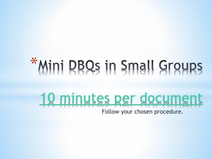 Mini DBQs in Small Groups