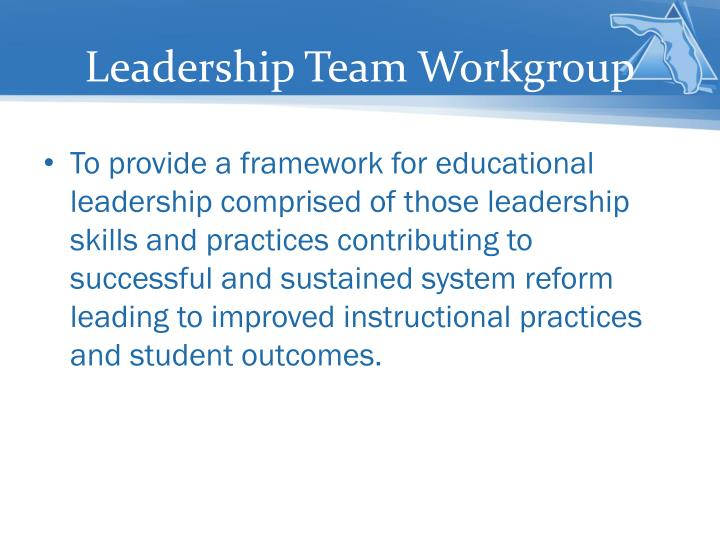 Leadership Team Workgroup