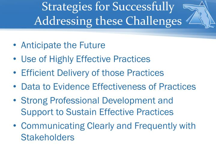 Strategies for successfully addressing these challenges