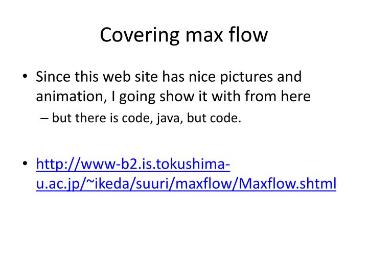 Covering max flow
