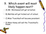 9 which event will most likely happen next