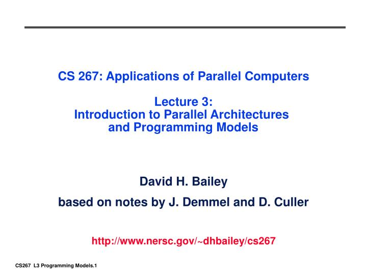 CS 267: Applications of Parallel Computers